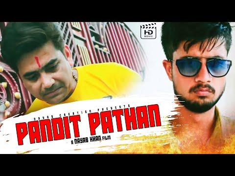 PANDIT PATHAN I HINDU MUSLIM UNITY SHORT FILM I FEAT. MUNNA KHAN  RIZWAN RAZA SHEIKH  BADSHAH