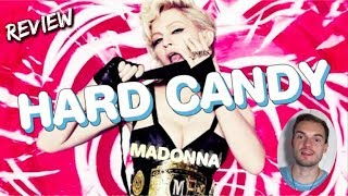 Madonna - Hard Candy (Album Review)