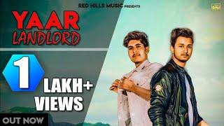 Yaar Landlord (Full Video) | Gaurav Yaduvanshi Ft. Sunny Yaduvanshi | New Songs 2019