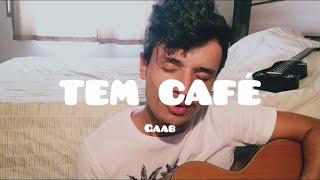Baixar GAAB - Tem Café | Adriano Ferreira