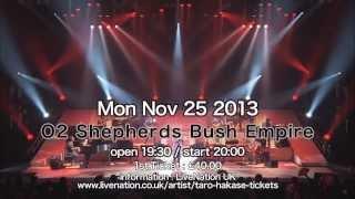 Taro Hakase World Tour 2013 JAPONISM London Monday 25th November 20...