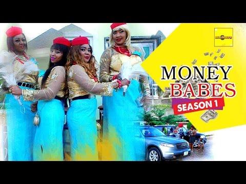 Money Babes 1 - 2016 Latest Nigerian Nollywood Movies