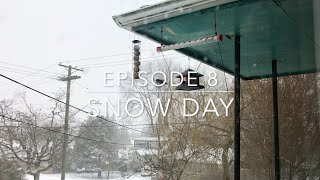 Episode 8 - Snow Day