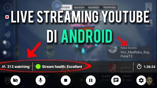 Video Cara Live Streaming Youtube di Android | Tutorial Live Streaming download MP3, 3GP, MP4, WEBM, AVI, FLV Desember 2017