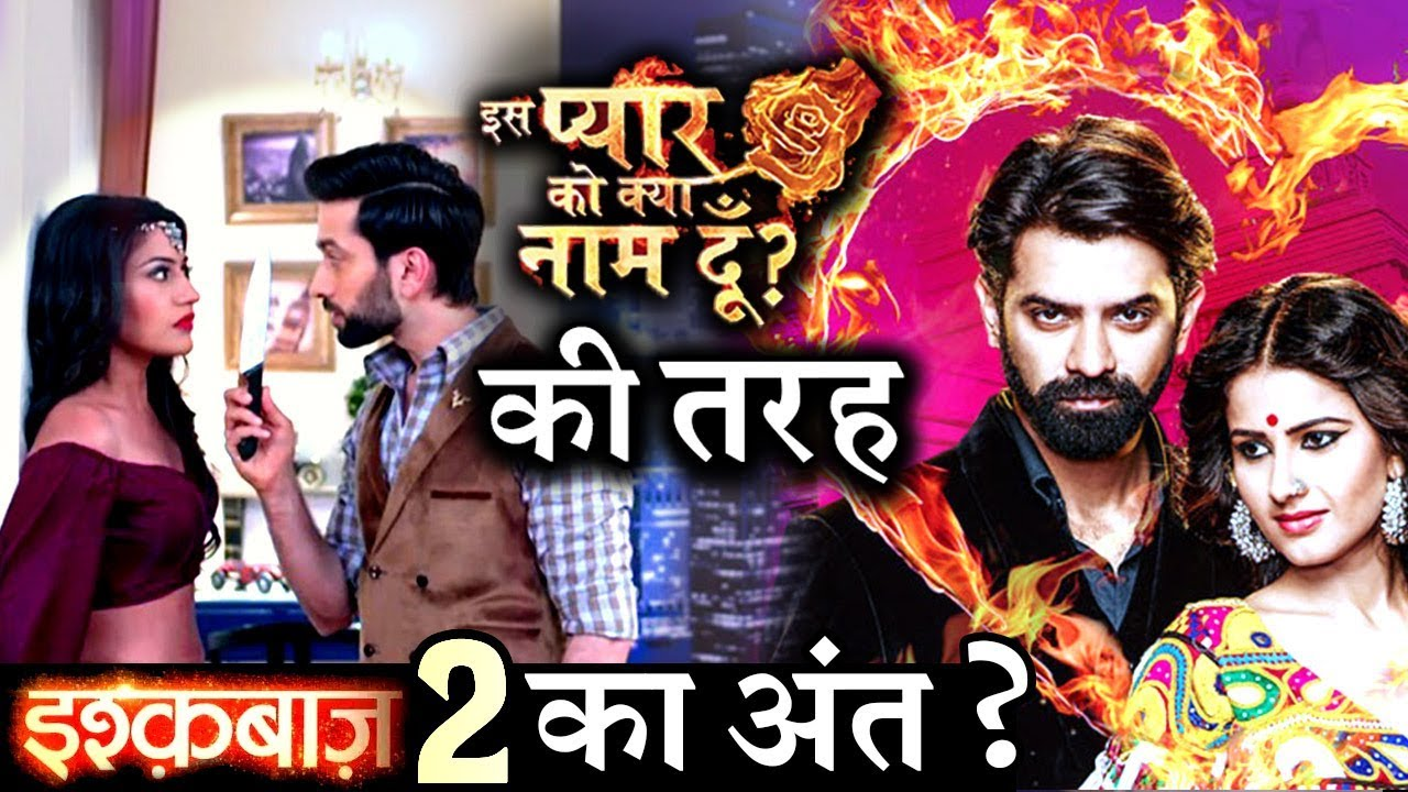 Will 'ISHQBAAZ' Season 2 END up Like 'IPKKND 3' ?