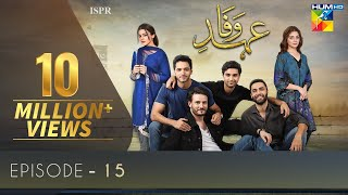 drama Ehd-e-Wafa | Episode 15 - 29 Dec 2019 (ISPR Official)