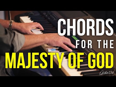 Chords for the Majesty of God | Worship Keyboard Workshop