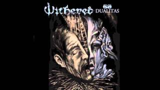 "Withered ""Dualitas"""