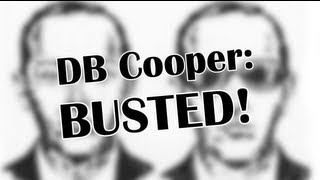 D.B. Cooper - BUSTED
