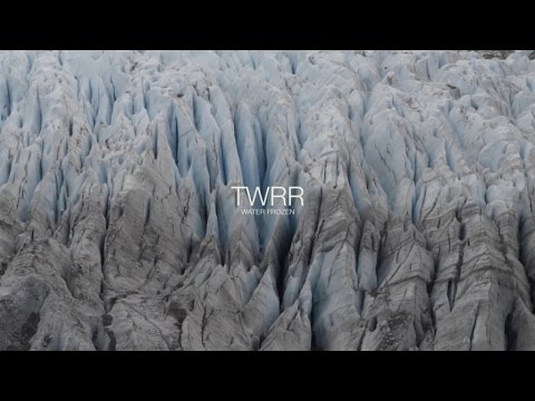 TWRR - Water Frozen - Official Video