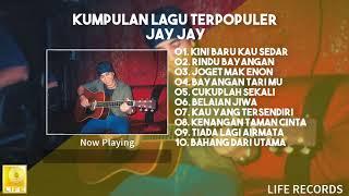 Jay Jay - Kumpulan Lagu Terpopuler
