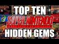 Top 10 Super Nintendo Hidden Gems (SNES)