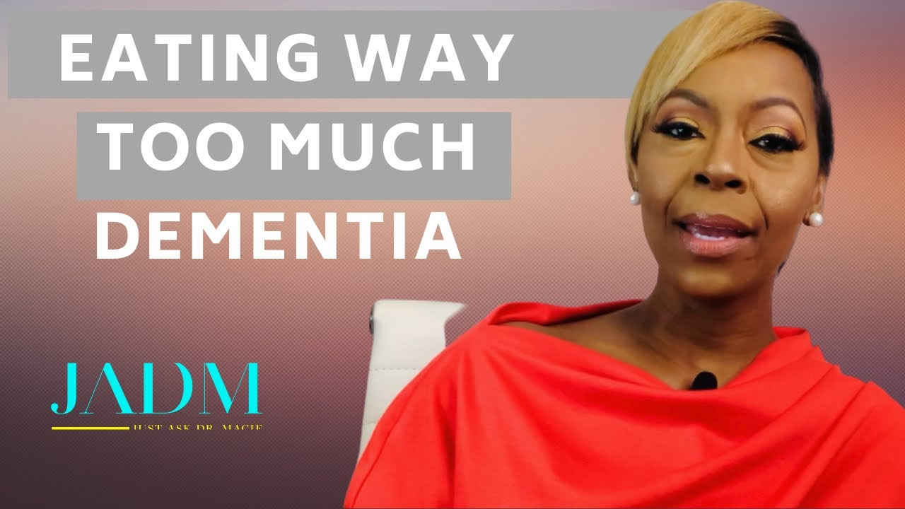 Caring for Someone with Dementia: When They Eat Too Much or Not Enough | Dr. Macie Vlogs