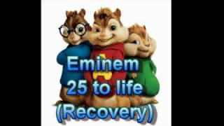 12. Eminem - 25 to life (Perfect chipmunk remix)