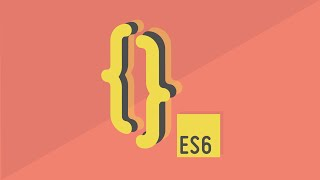 ES6 JavaScript Tutorial for Beginners - Getting Started