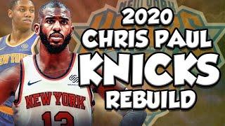 Chris Paul New York Knicks Rebuild! CP3 Saved the Knicks Future ? NBA 2K20