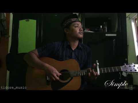 Simple Acoustic - Sone Duga Gosa Bulo (khas Tidore, Di Timur Inonesia)