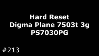 Hard Reset Digma Plane 7503t 3g PS7030PG