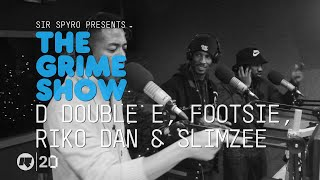 The Grime Show: D Double E, Footsie, Riko Dan & Slimzee