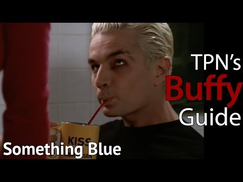 Something Blue • S04E09 • TPN's Buffy Guide