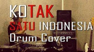 Kotak - Satu Indonesia ( Drum Cover )