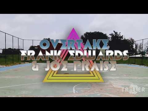 Frank Edward ft Joe Praise - Overtake || official dance video
