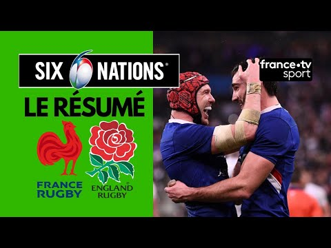 6 Nations 2020 : La France Remporte Le Crunch Face à L'Angleterre - Résumé Complet