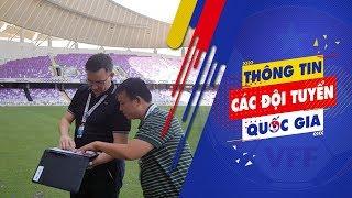 Hình ảnh đầu tiên về nơi ăn ở, thi đấu và tập luyện của ĐT Việt Nam tại ASIAN Cup 2019   VFF Channel