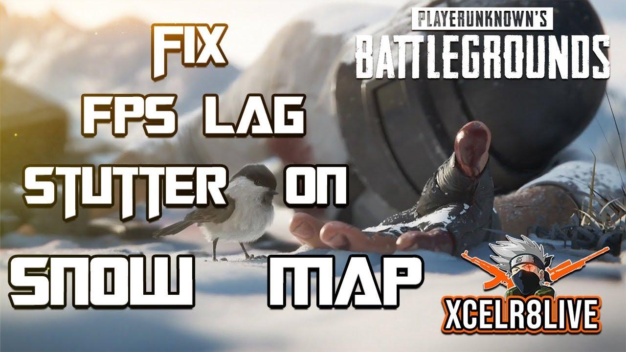 Fix FPS Lag & Stutter on PUBG Snow Map - Vikendi (Fixed on 2nd Jan 2019  patch)