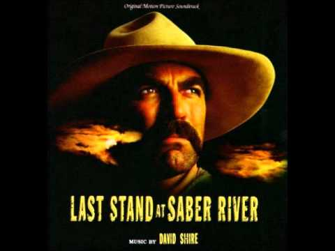 Hollywood Western: David Shire - Last Stand At Saber River - Main Title