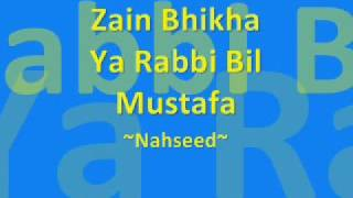 Ya Rabbi Bil Mustafa (Zain Bhika)