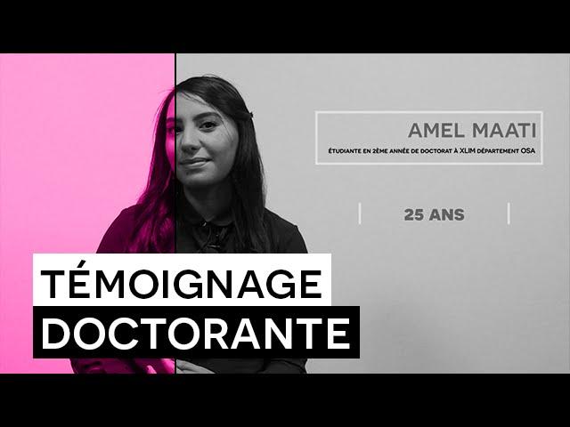 Témoignage Formation : Amel MAATI - Doctorat à Xlim