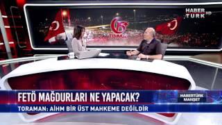 Habertürk Manşet - 14 Temmuz 2017 (Avukat Cüneyt Toraman)