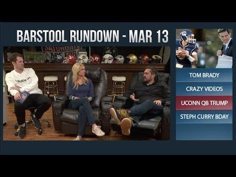 Barstool Rundown - March 13, 2018