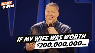If My Wife Was Worth $200,000,000...
