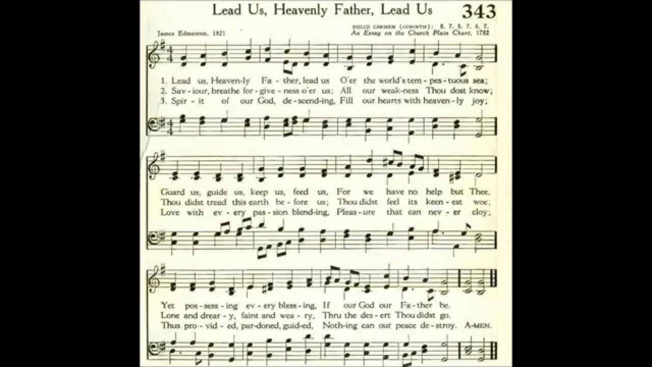 Lead Us Heavenly Father Lead Us Dulce Carmen
