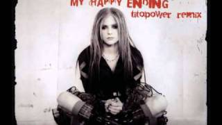 Avril Lavigne -My Happy Ending [TitoPoweR Remix]