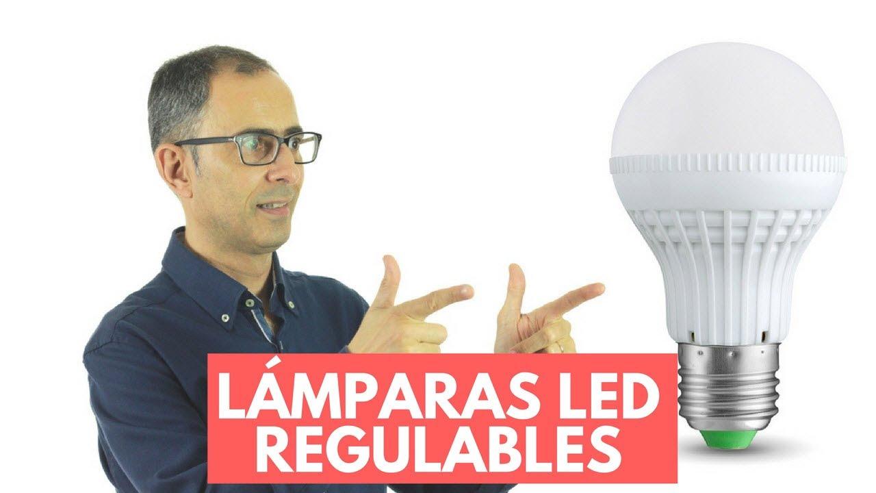 Nuevas Lámparas LED Regulables ¿Cuáles Comprar Y Por Qué? - YouTube