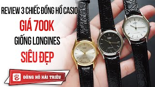 Hải Triều Top Watch #10 | Review 3 chiếc đồng hồ Casio giá dưới 1 triệu giống Longines cực đẹp