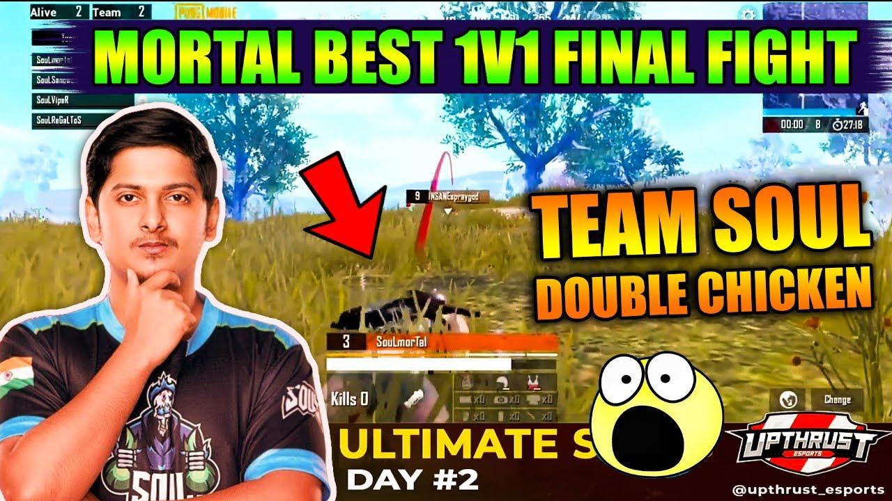 🔥 Mortal Best 1v1 Fight For Chicken Dinner | Team Soul Double Chicken Dinner In Upthrust Tournament