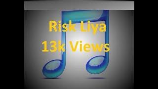 RISK LIYA song, Tanhaiyan Serial,star plus