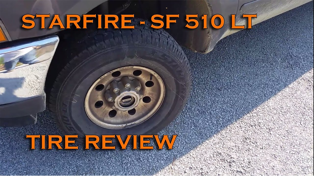 Starfire Sf 510 Lt Tire Review