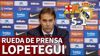 Barcelona 5 Real Madrid 1 | Rueda de prensa de Lopetegui | Diario AS