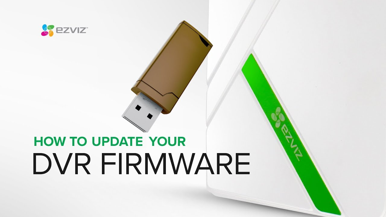 EZVIZ | How to Update your DVR's Firmware Step by Step Guide: USB Required