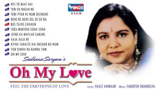 Sadhana Sargam Hits - Romantic Song Collection | Oh My Love Jukebox