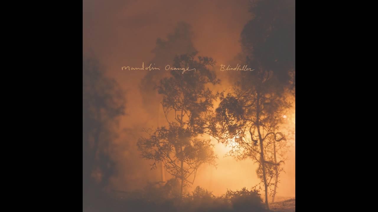 """""""Wildfire"""" by Mandolin Orange"""