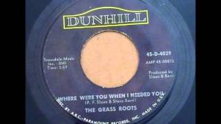 Grass Roots - Where Were You When I Needed You on Mono 1966 Dunhill 45 Record.
