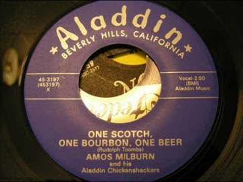one scotch one bourbon one beer  amos milburn