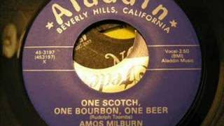 one scotch one bourbon one beer  amos milburn