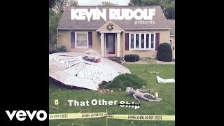 kevin rudolf that other ship official audio